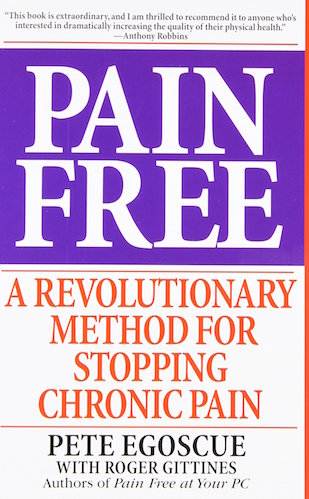 Pain Free Pete Egoscue — book cover